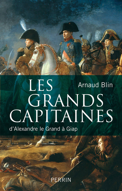 Arnaud BLIN Les grands capitaines