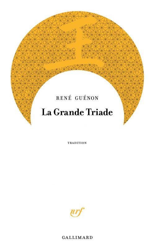 René Guénon La Grande Triade