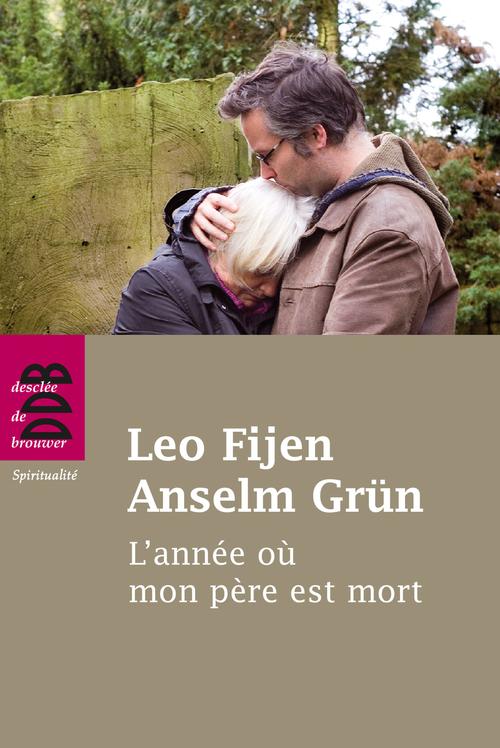 Anselm Grün L'année où mon père est mort