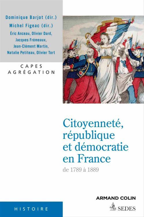 Citoyenneté, République et Démocratie en France, 1789-1899