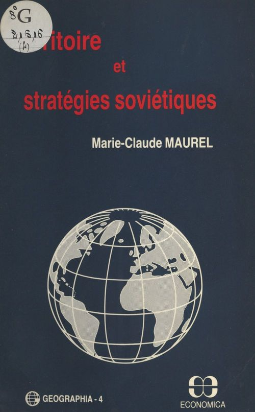 Marie-Claude Maurel Territoire et stratégies soviétiques