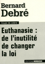 Euthanasie : de l'inutilit de changer la loi