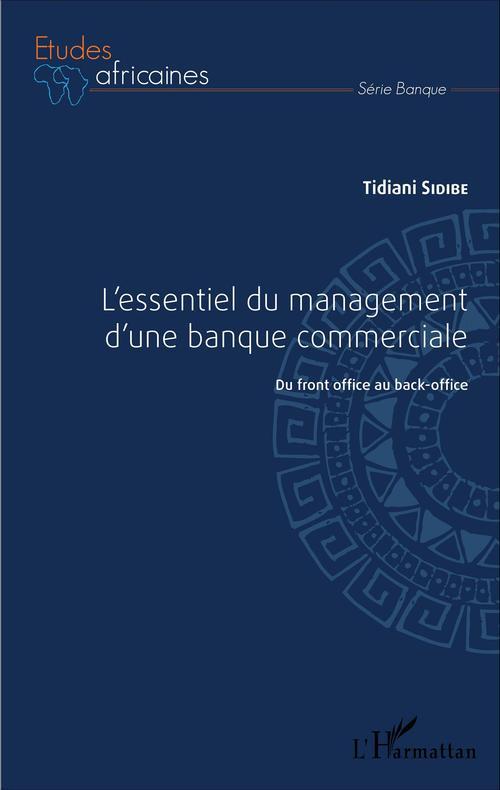 L'essentiel du management d'une banque commerciale