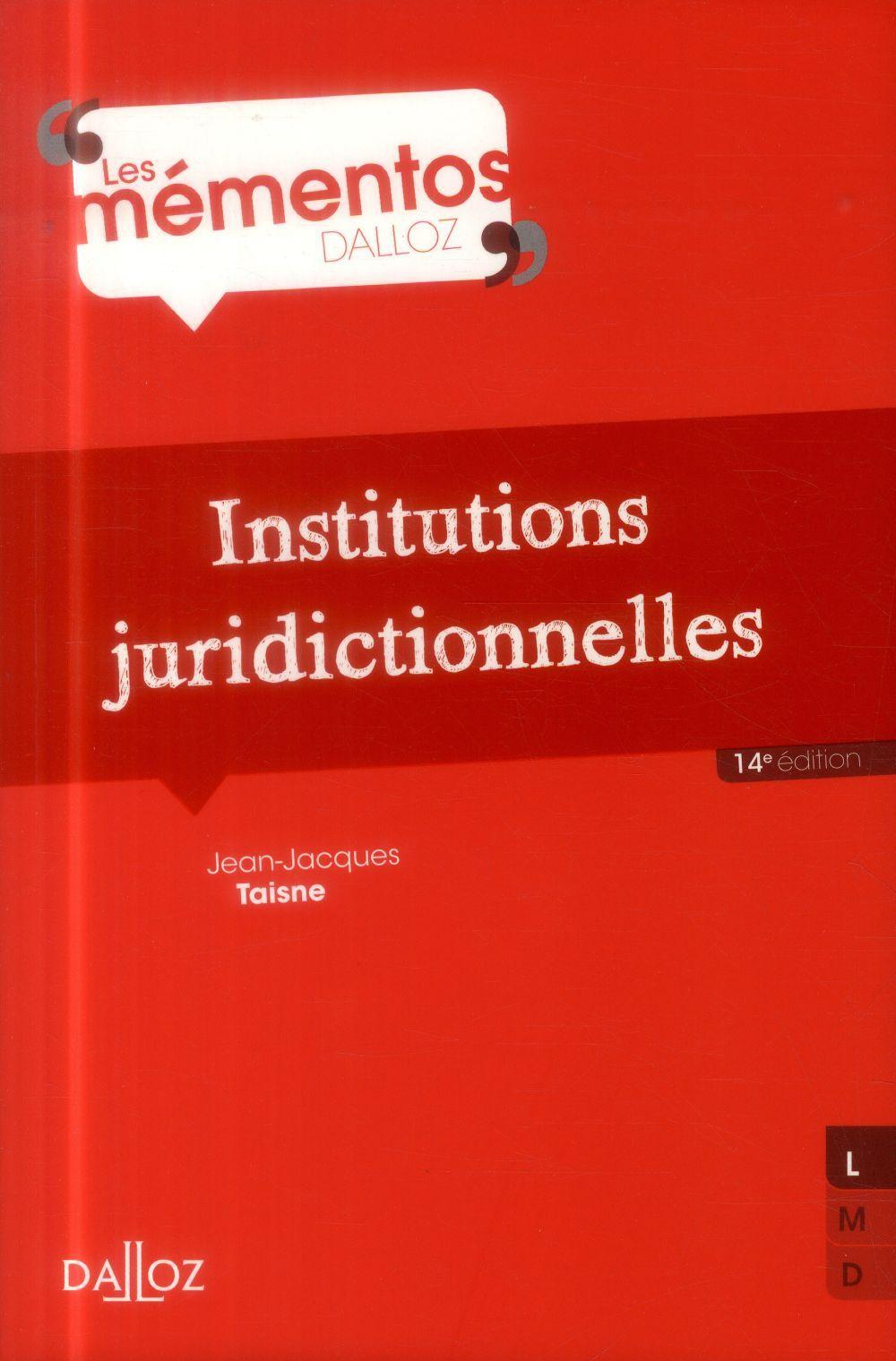 Jean-Jacques Taisne Institutions juridictionnelles