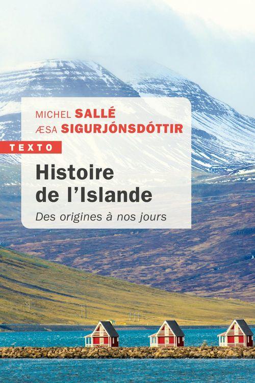 Histoire de l'Islande ; des origines à nos jours