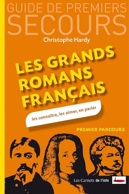 Hardy Christophe Les plus grands romans français