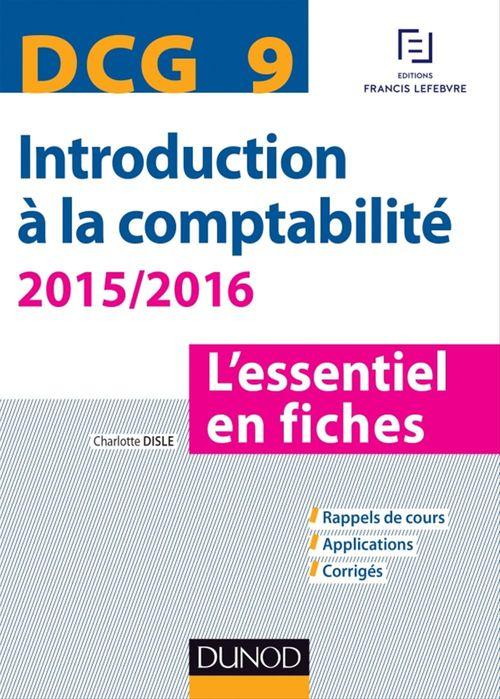 DCG 9 - Introduction à la comptabilité 2015/2016 - 6e édition