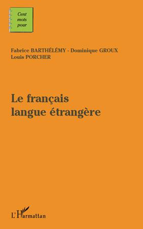 Dominique Groux Le français langue étrangère