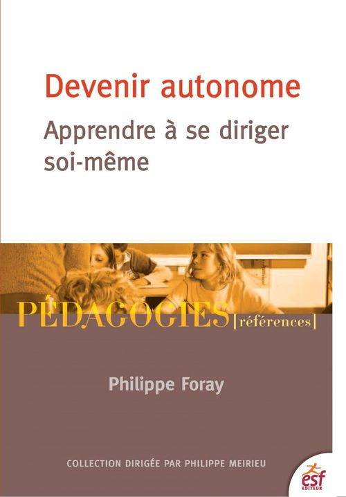 Philippe FORAY Devenir autonome