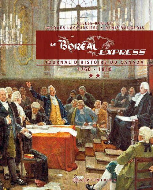 Denis Vaugeois Le Boréal Express 1760-1810