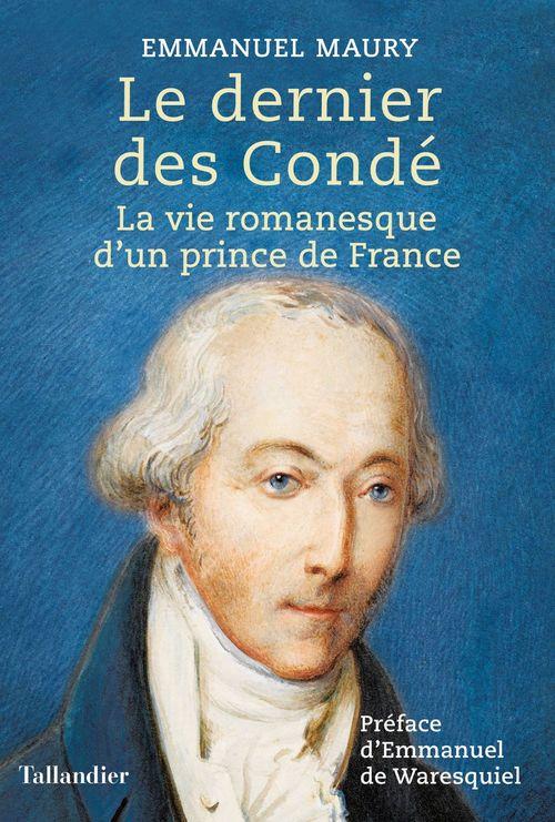 Le dernier prince de Condé