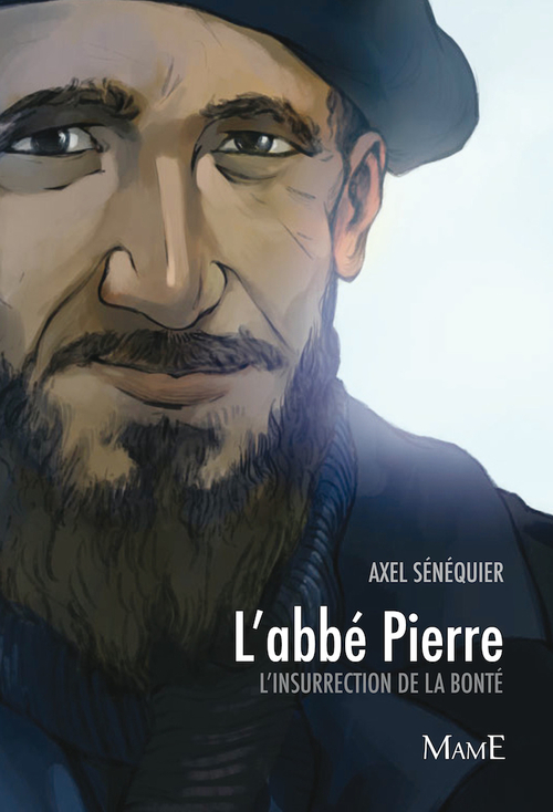 Axel Senequier L'abbé Pierre