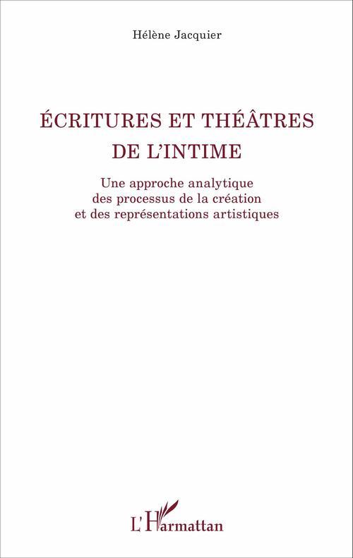 Ecritures et théâtre de l'intime