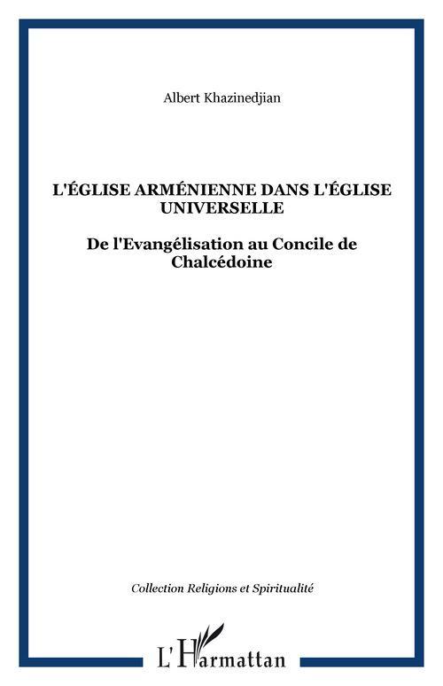 Albert Khazinedjian L'ÉGLISE ARMÉNIENNE DANS L'ÉGLISE UNIVERSELLE