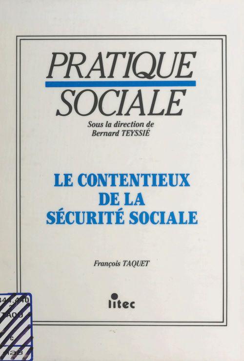 Le Contentieux de la sécurité sociale