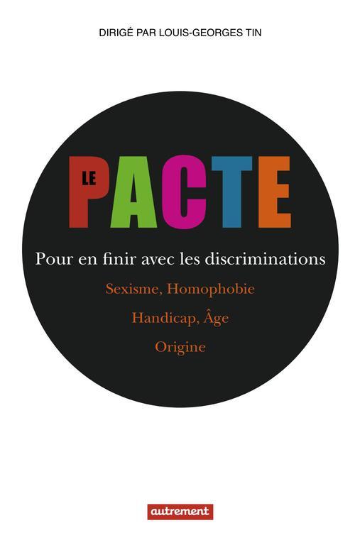 Le pacte ; pour en finir avec les discriminations