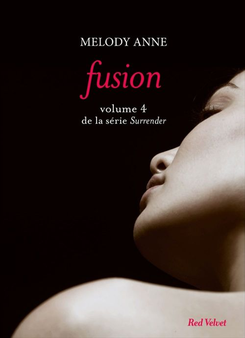Melody Anne Fusion Surrender volume 4