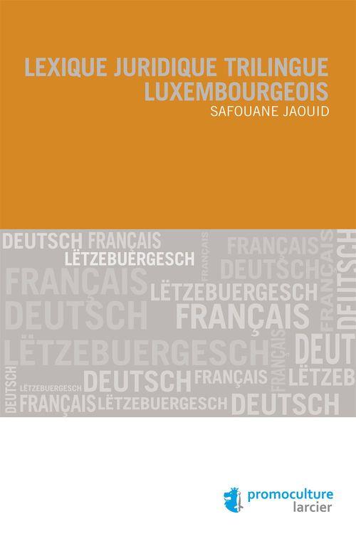 Lexique juridique trilingue luxembourgeois