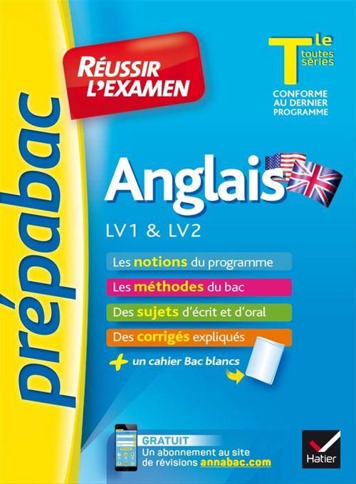 Martine Guigue Anglais Tle LV1 & LV2 - Prépabac Réussir l'examen