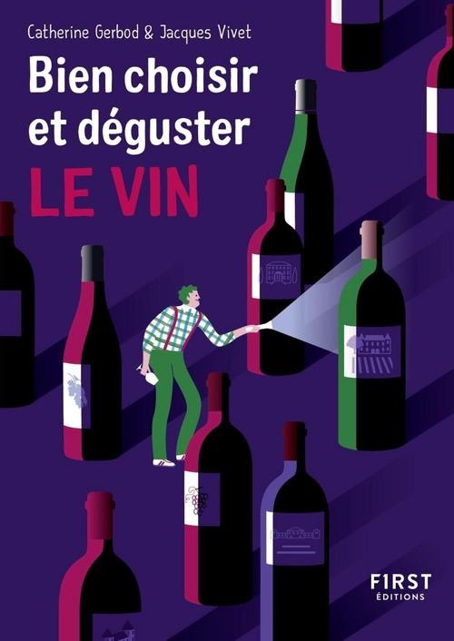 Jacques VIVET Petit Livre de - Bien choisir et déguster son vin