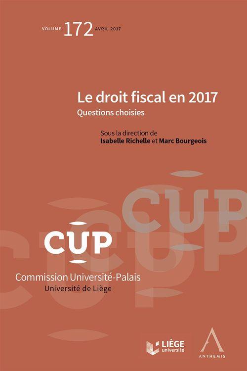 Marc Bourgeois (dir.) Le droit fiscal en 2017