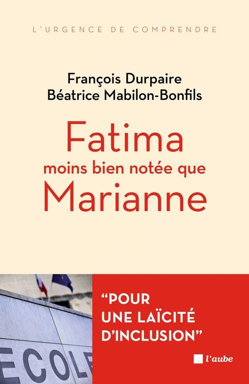 François DURPAIRE Fatima moins bien notée que Marianne...