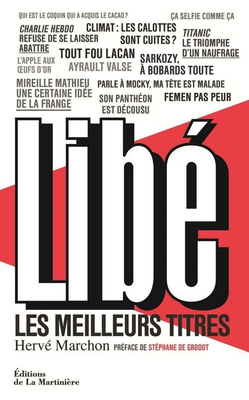 Hervé Marchon Libé. Les Meilleurs titres