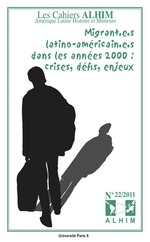 Migrant.e.s latino-amricain.e.s dans les annes 2000 ; crises, dfis, enjeux