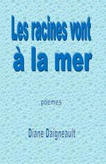 Les racines vont  la mer