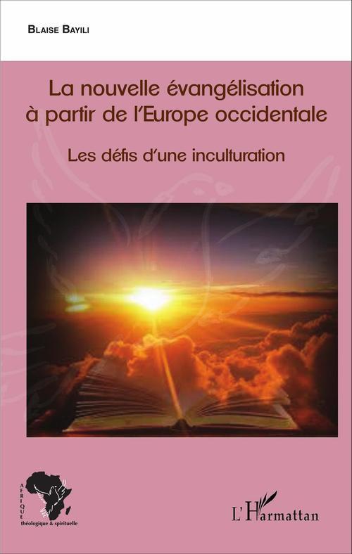 Blaise Bayili La nouvelle évangélisation à partir de l'Europe occidentale