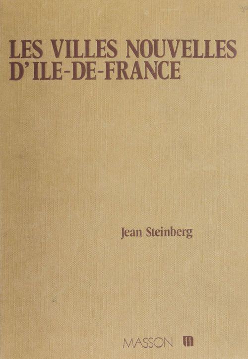 Jean Steinberg Les Villes nouvelles d'Île-de-France