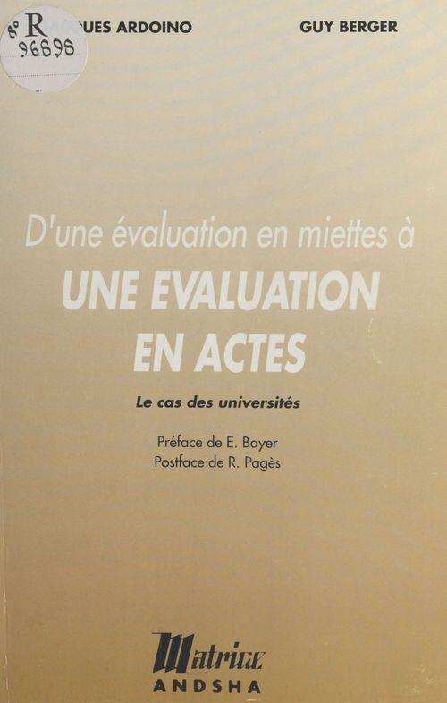 D'une évaluation en miettes à une évaluation en actes : le cas des universités