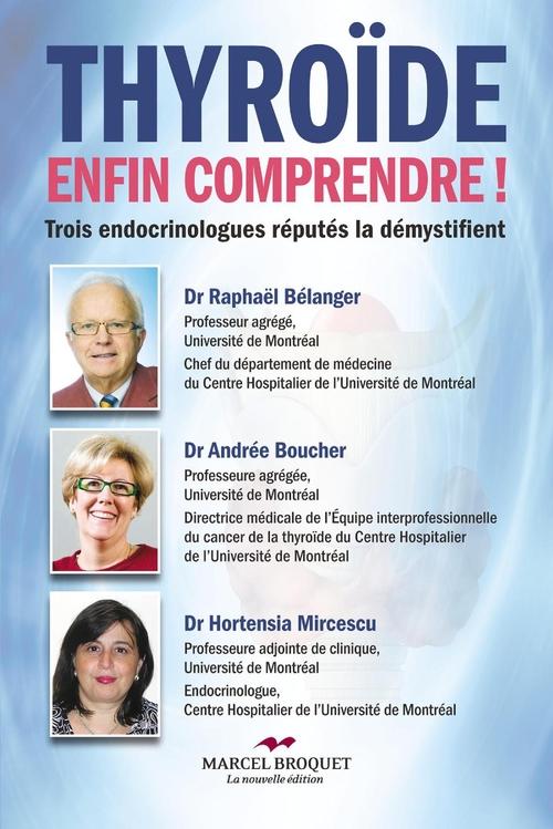 Dr Raphaël Bélanger Thyroïde, enfin comprendre!