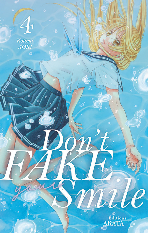 Don'T Fake Your Smile - Tome 4 - Vol04