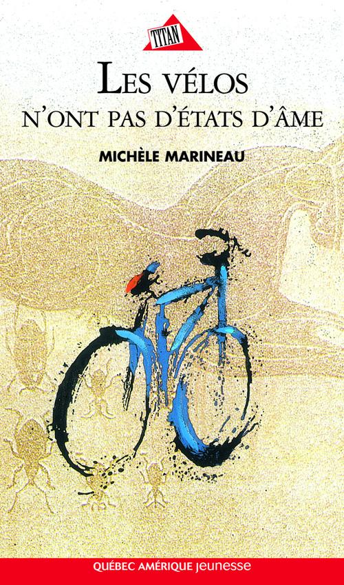 Michele Marineau Les Velos N Ont Pas D Etat D Ames