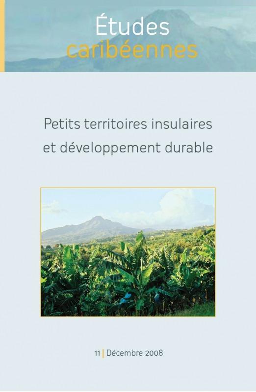 11 | 2008 - Petits territoires insulaires et développement durable - Études caribéennes