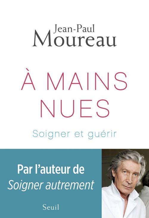 Jean-Paul Moureau A mains nues