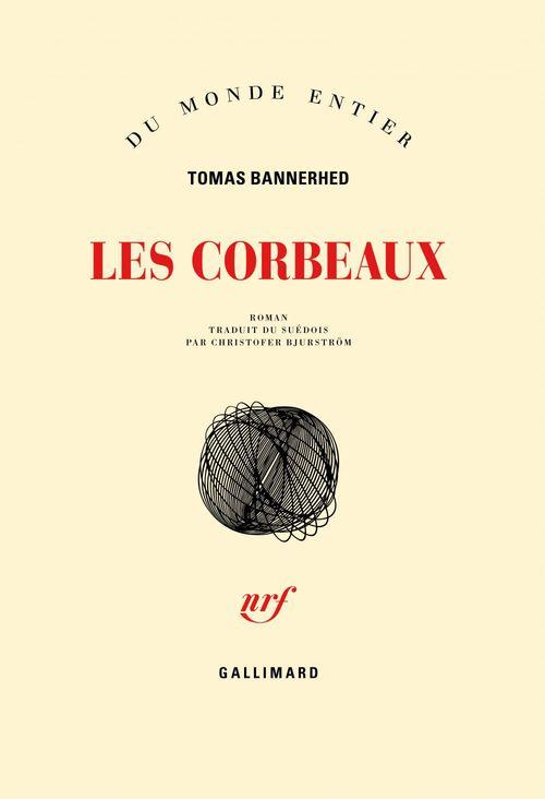 Tomas Bannerhed Les corbeaux