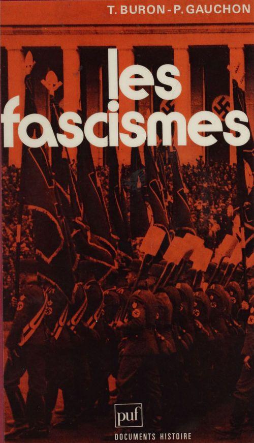 Pascal Gauchon Les Fascismes