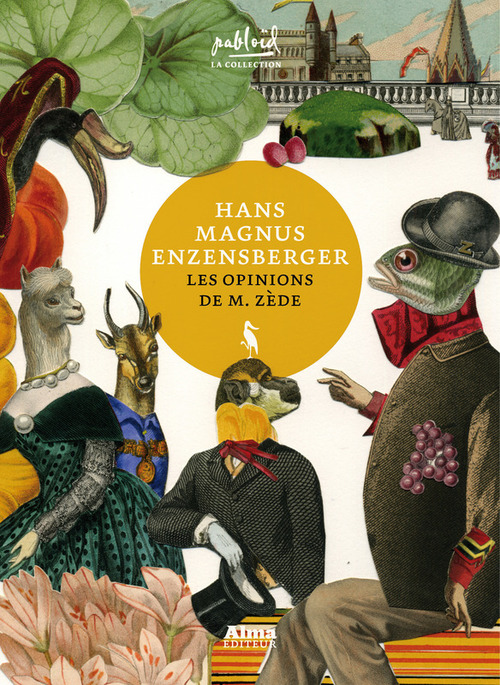 Hans magnus Enzensberger Les opinions de M. Zède