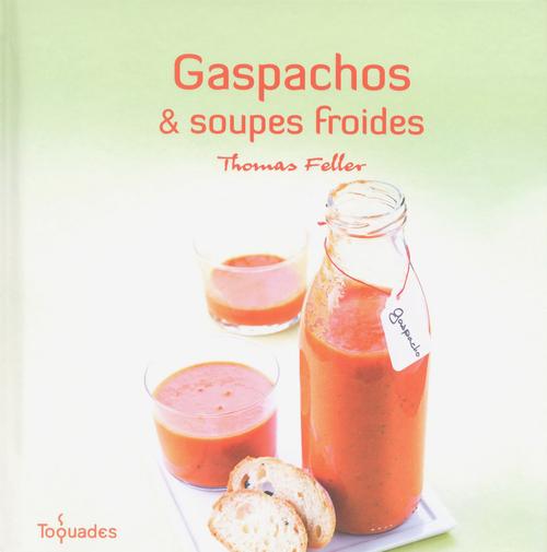 Gaspachos et soupes froides