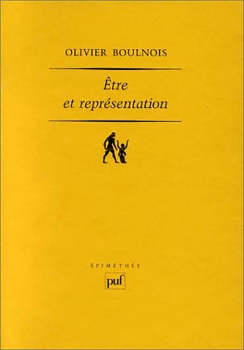 Olivier Boulnois Être et représentation