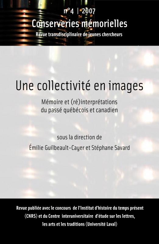 Conserveries mémorielles #4 | 2007 - Une collectivité en images - Conserveries Mémorielles