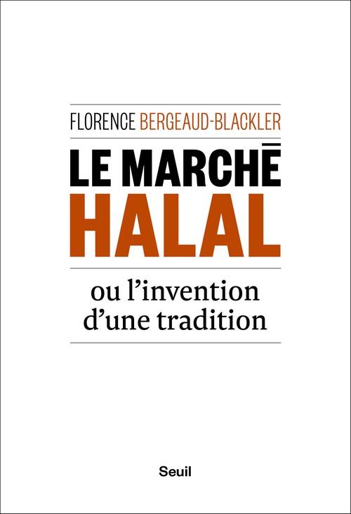 Le Marché halal ou l'invention d'une tradition