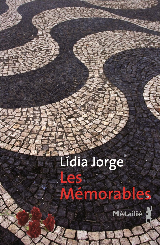 Lídia Jorge Les Mémorables