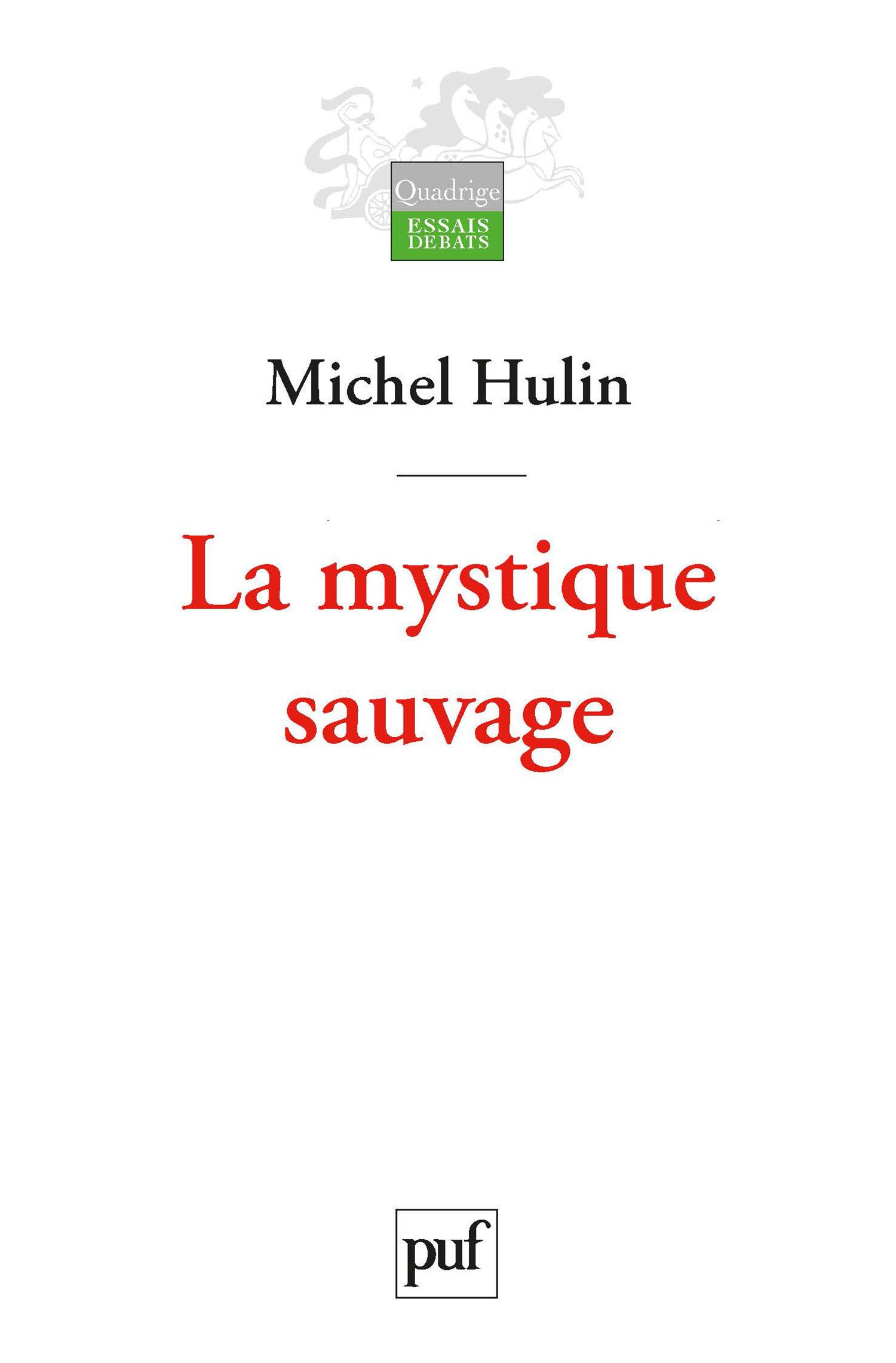 Michel Hulin La mystique sauvage