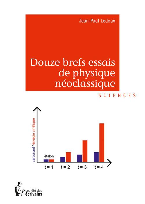 Jean-Paul Ledoux Douze brefs essais de physique néoclassique
