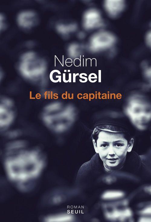 Nedim Gürsel Le Fils du capitaine