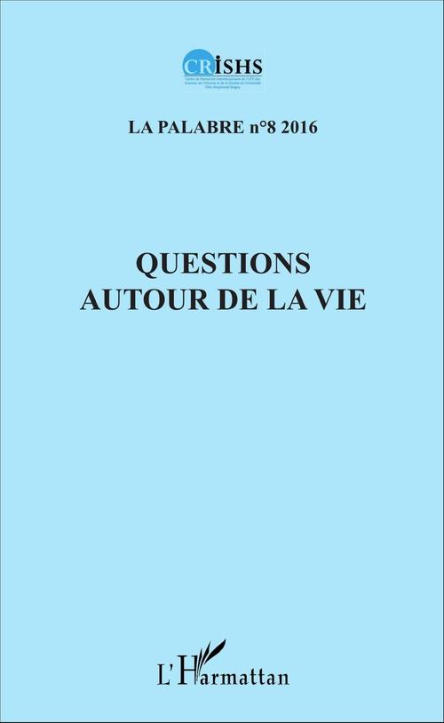 Jean Patrice Ake Questions autour de la vie
