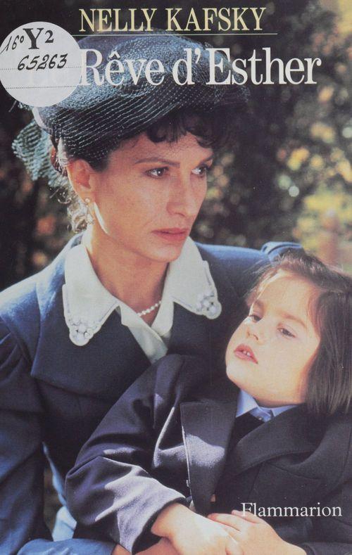 Nelly Kafsky Le Rêve d'Esther